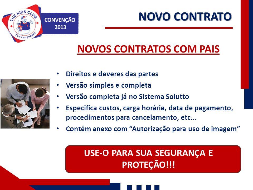 NOVOS CONTRATOS COM PAIS USE-O PARA SUA SEGURANÇA E PROTEÇÃO!!!