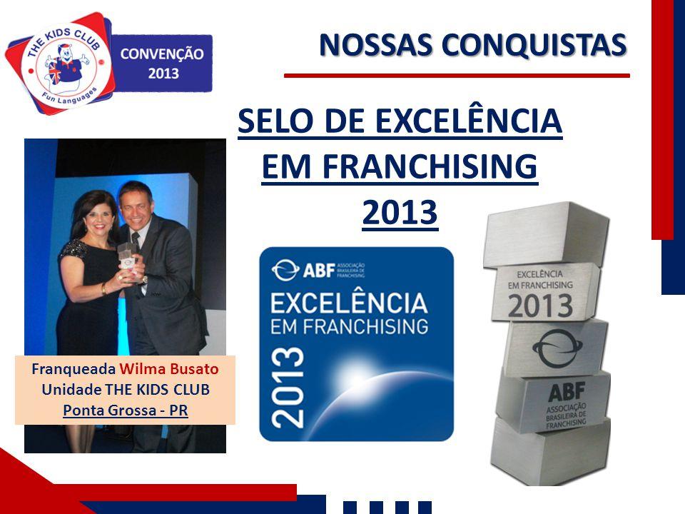 SELO DE EXCELÊNCIA EM FRANCHISING 2013