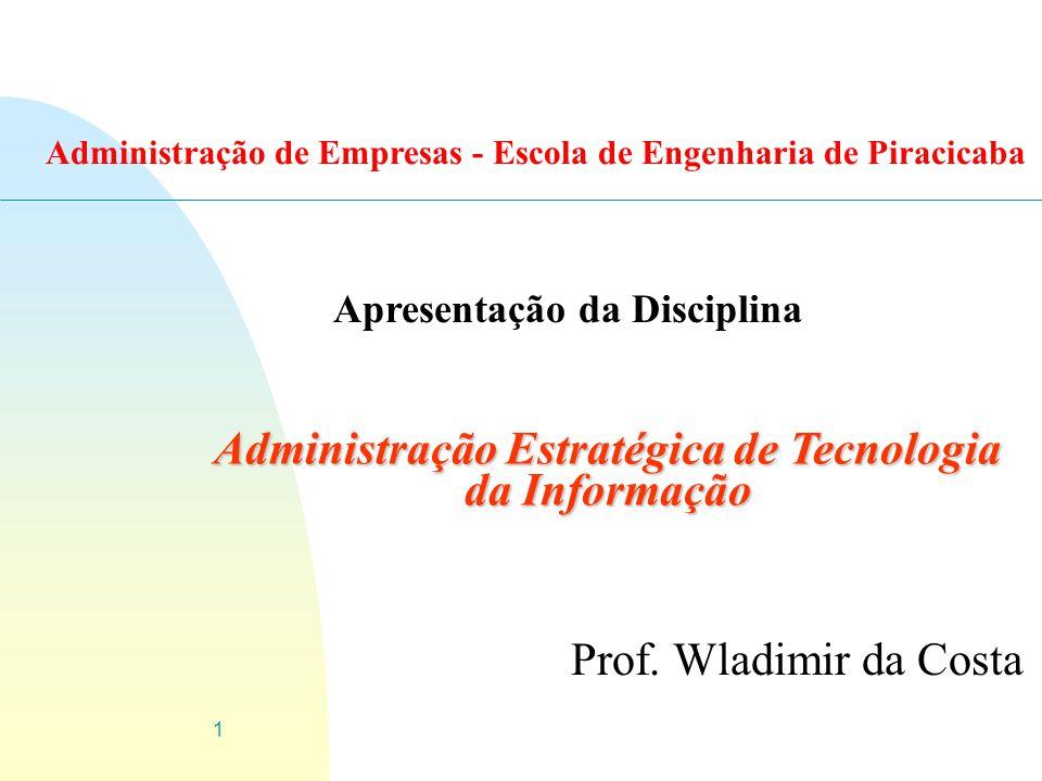 Administração Estratégica de Tecnologia da Informação