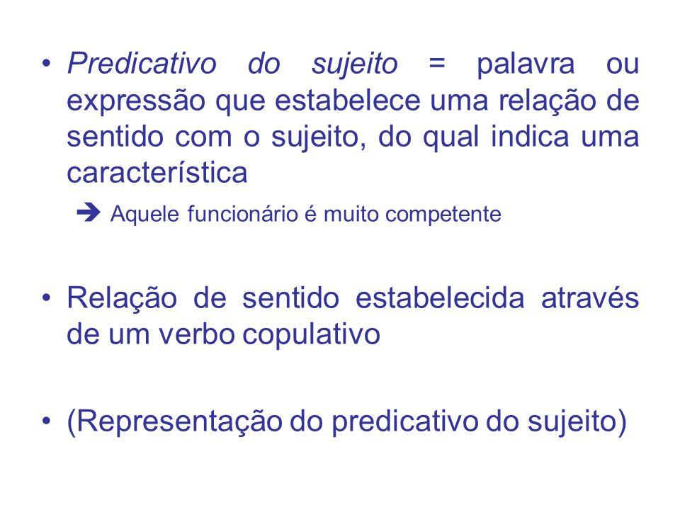 Relação de sentido estabelecida através de um verbo copulativo