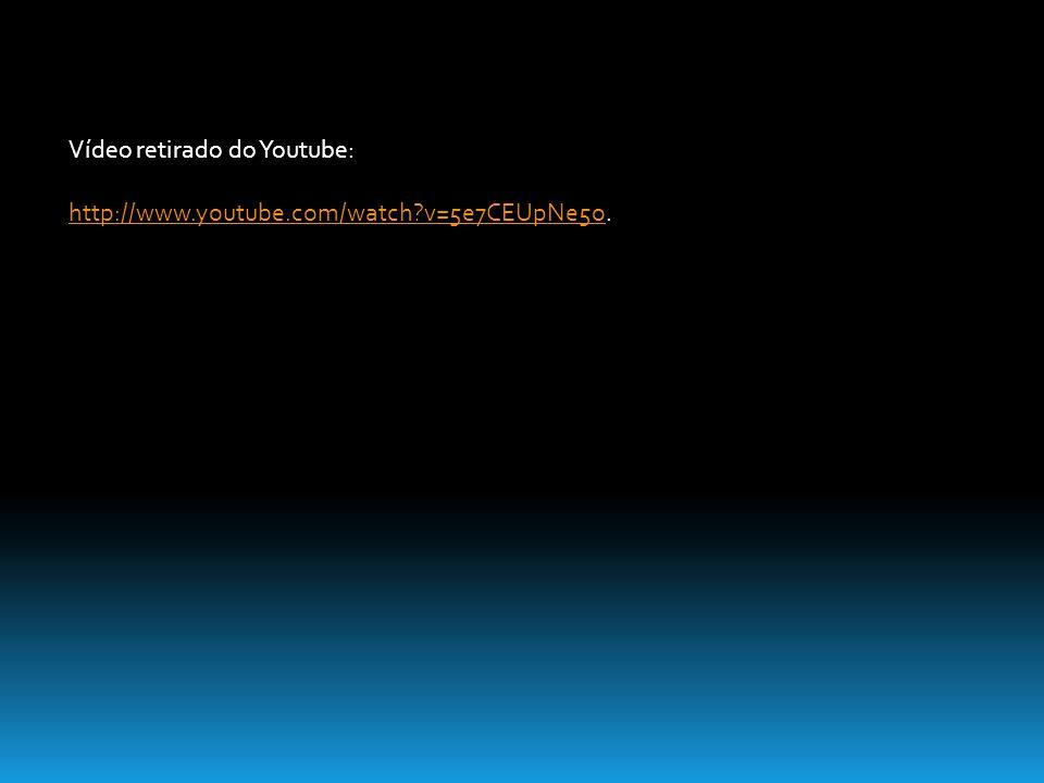 Vídeo retirado do Youtube: