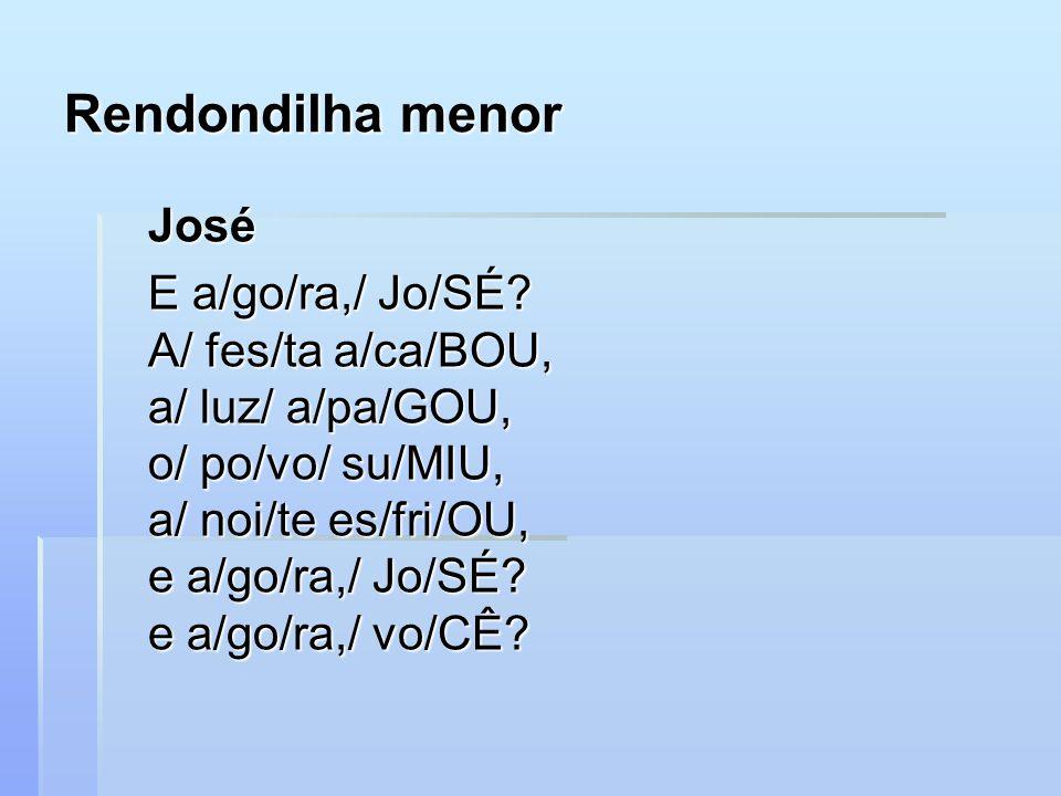 Rendondilha menor José