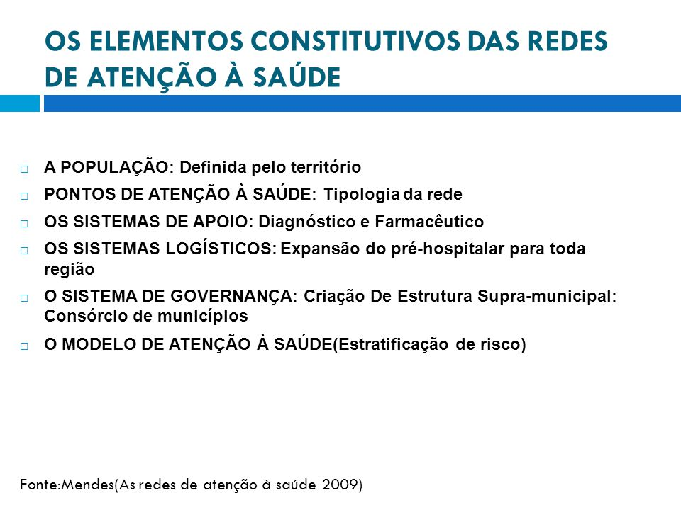 OS ELEMENTOS CONSTITUTIVOS DAS REDES DE ATENÇÃO À SAÚDE