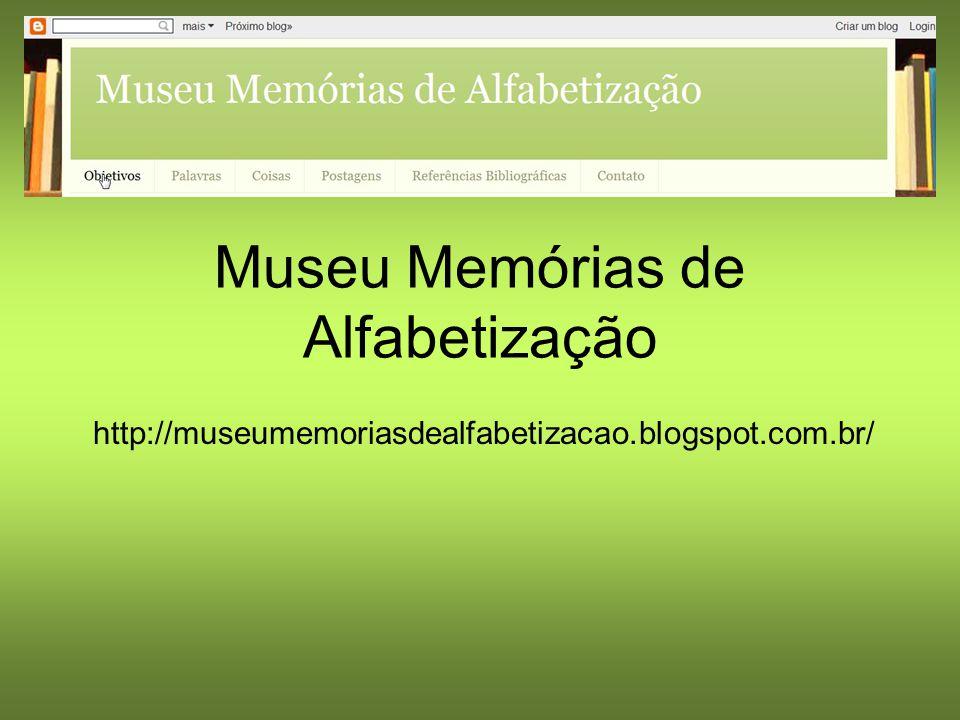 Museu Memórias de Alfabetização