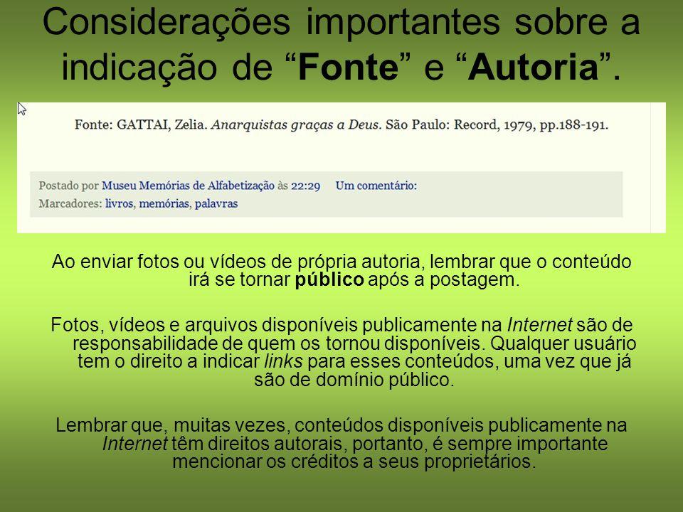 Considerações importantes sobre a indicação de Fonte e Autoria .