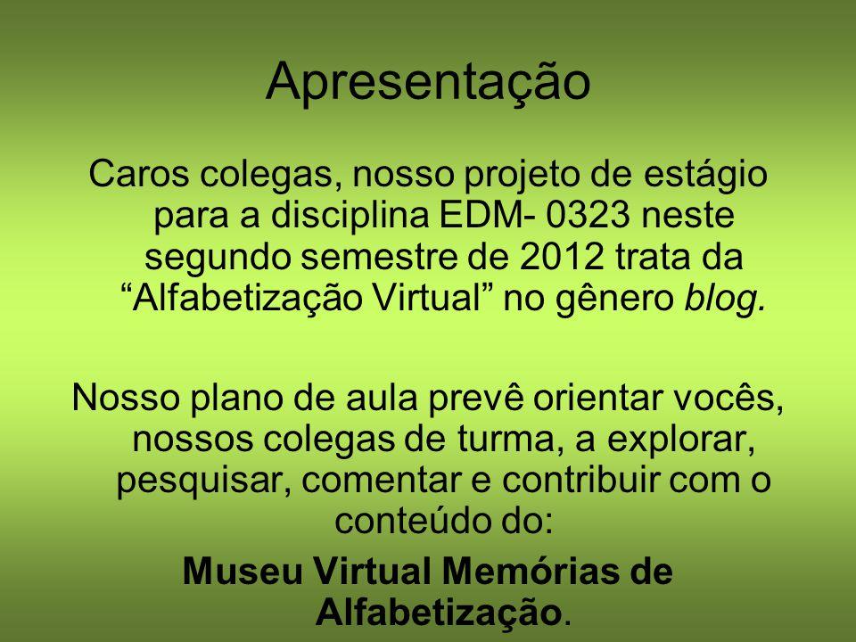 Museu Virtual Memórias de Alfabetização.