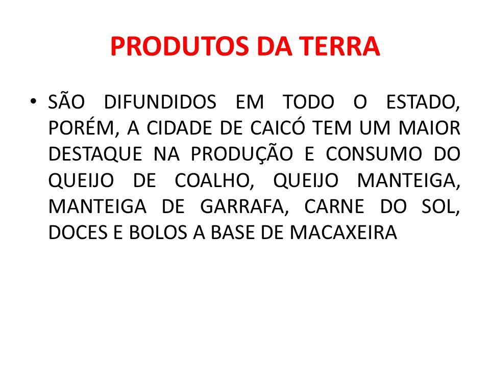PRODUTOS DA TERRA