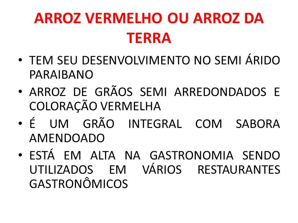 ARROZ VERMELHO OU ARROZ DA TERRA
