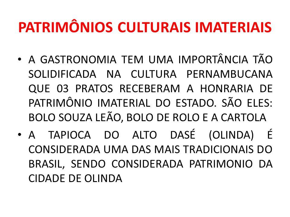 PATRIMÔNIOS CULTURAIS IMATERIAIS