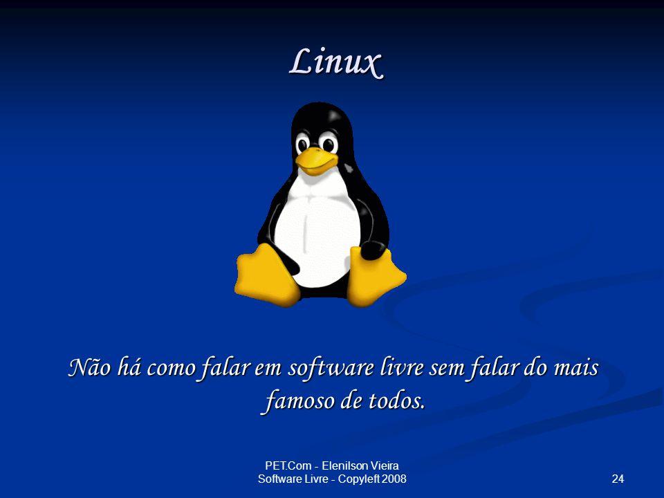 Linux Não há como falar em software livre sem falar do mais famoso de todos.