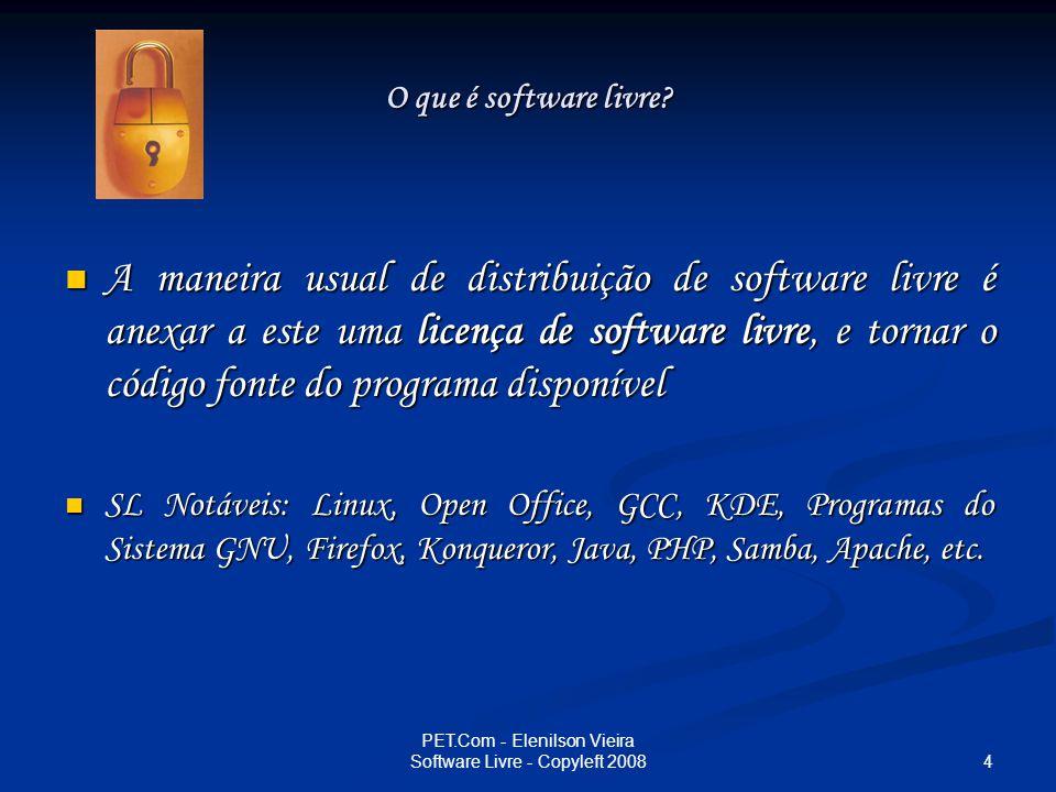 PET.Com - Elenilson Vieira Software Livre - Copyleft 2008