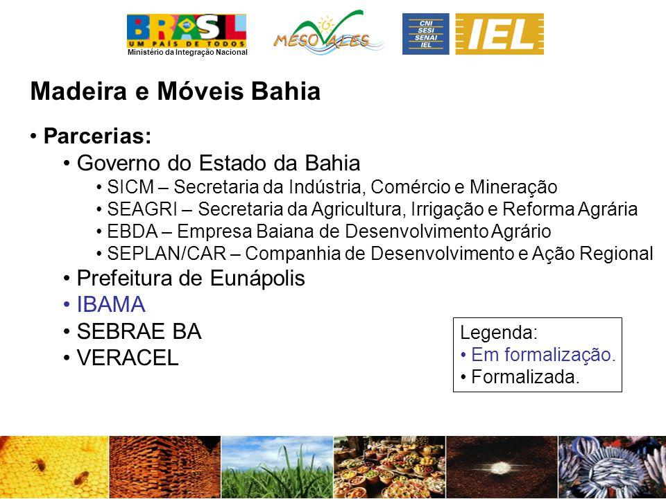 Madeira e Móveis Bahia Parcerias: Governo do Estado da Bahia