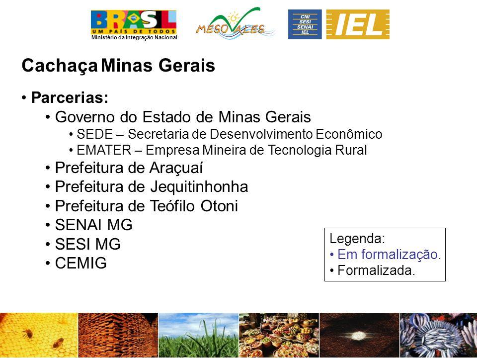 Cachaça Minas Gerais Parcerias: Governo do Estado de Minas Gerais