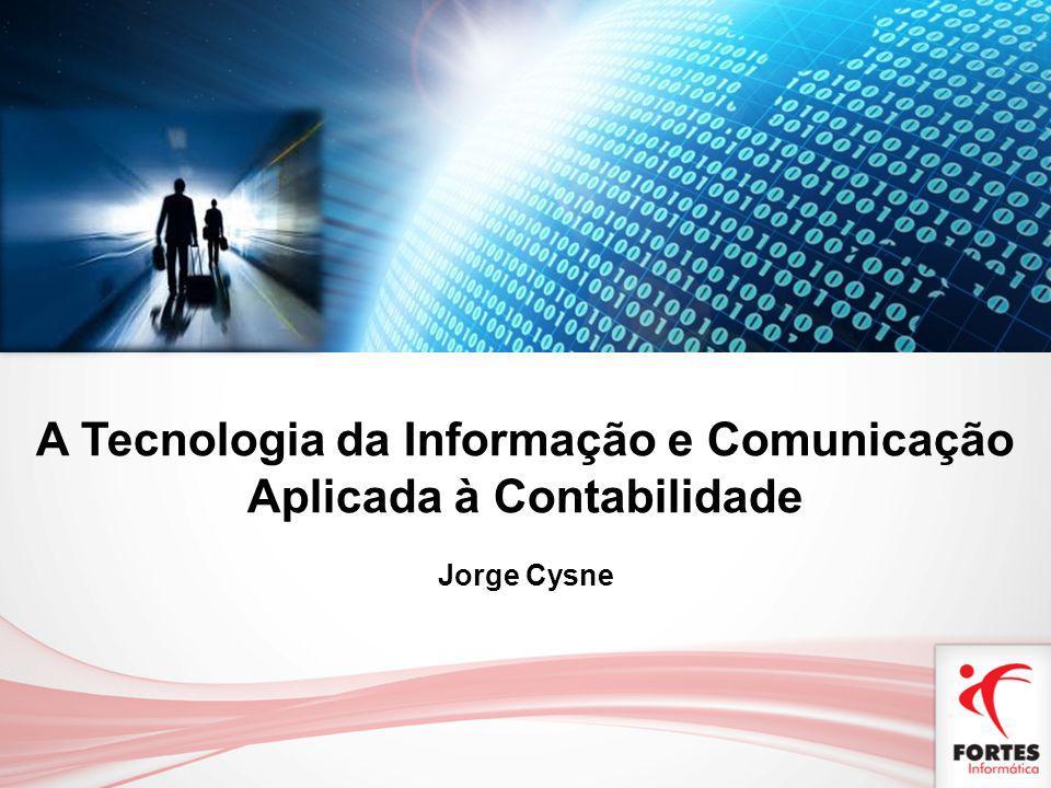 A Tecnologia da Informação e Comunicação Aplicada à Contabilidade