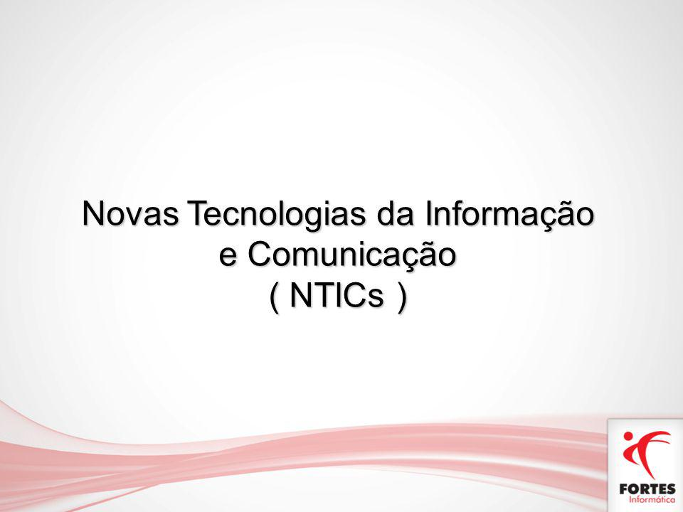 Novas Tecnologias da Informação