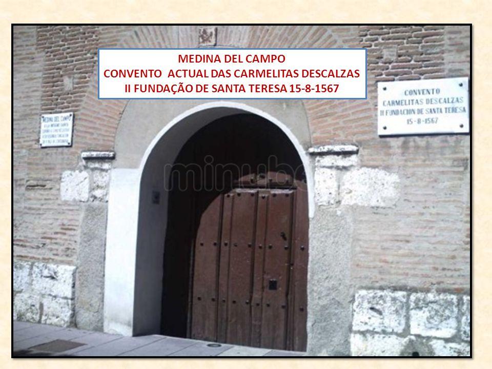 CONVENTO ACTUAL DAS CARMELITAS DESCALZAS