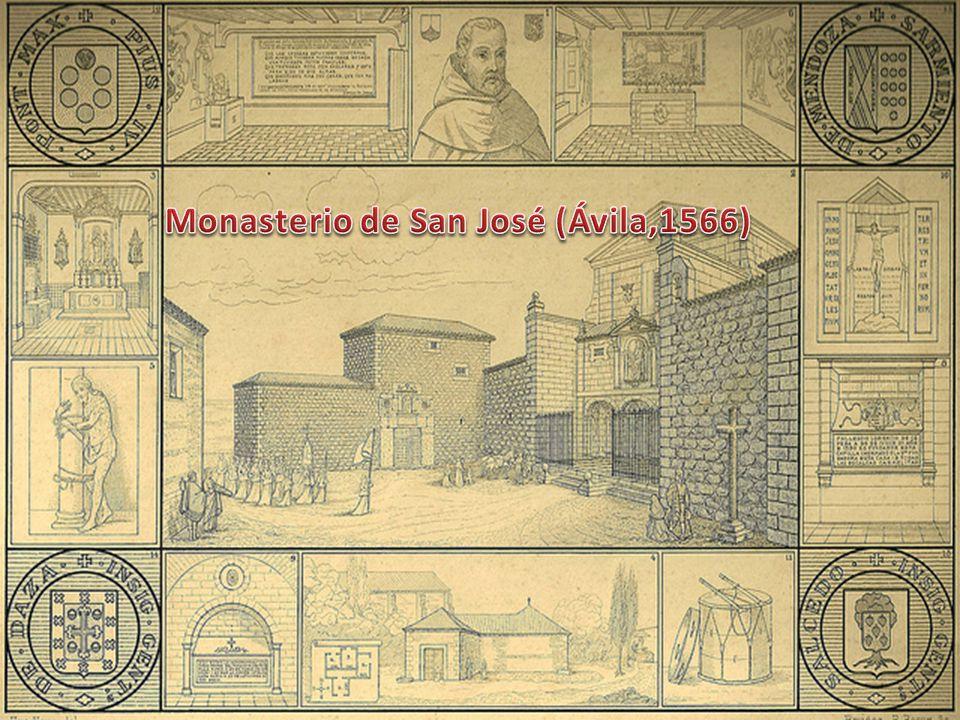 Monasterio de San José (Ávila,1566)
