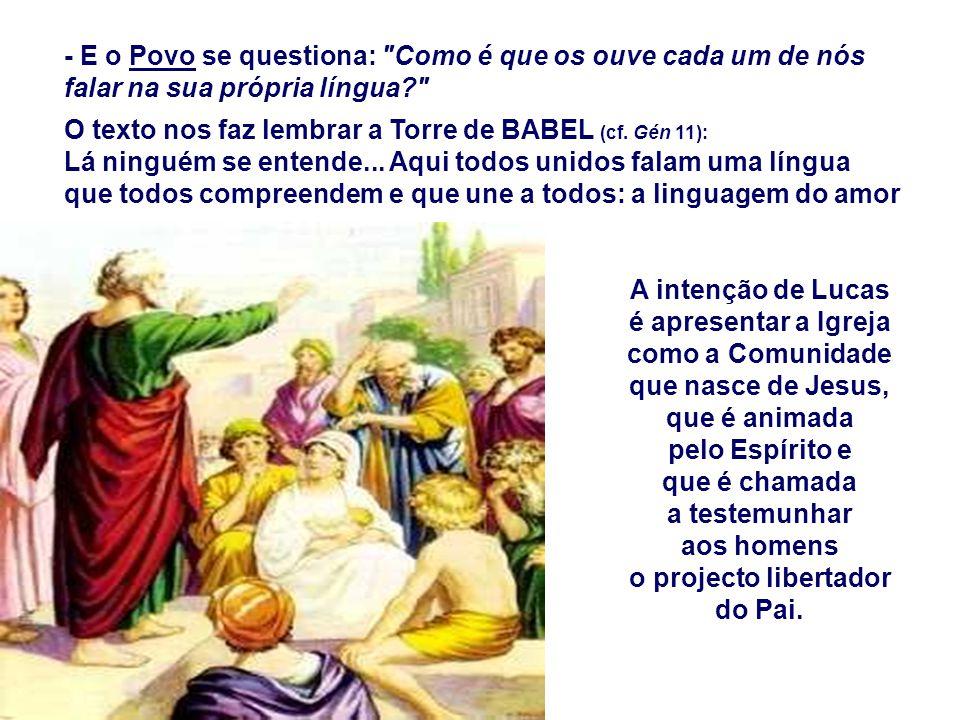 O texto nos faz lembrar a Torre de BABEL (cf. Gén 11):