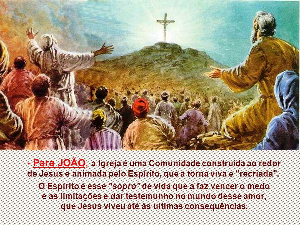 que Jesus viveu até às ultimas consequências.