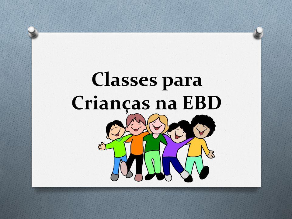 Classes para Crianças na EBD
