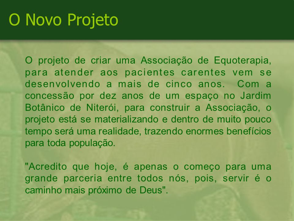 O Novo Projeto
