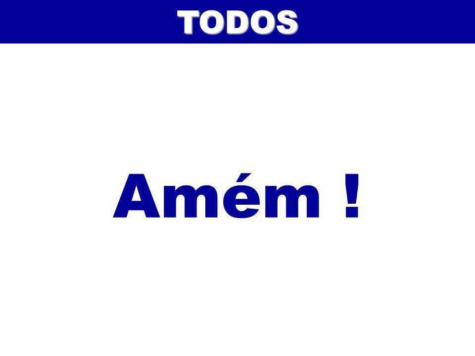 TODOS Amém ! 137