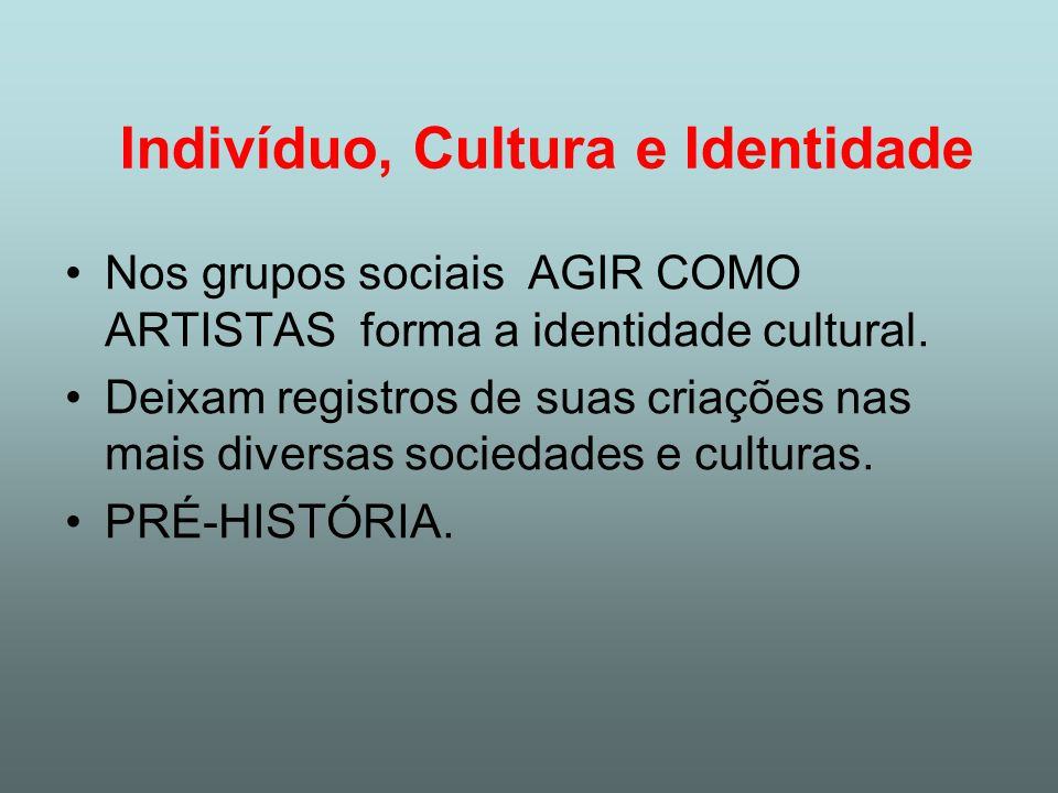 Indivíduo, Cultura e Identidade