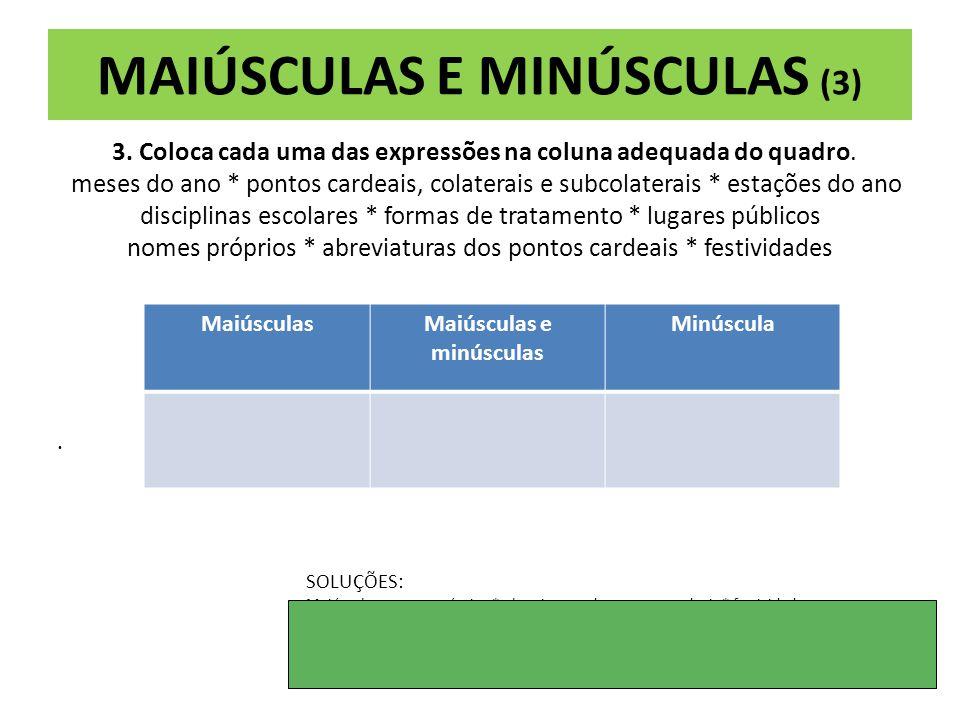 MAIÚSCULAS E MINÚSCULAS (3)