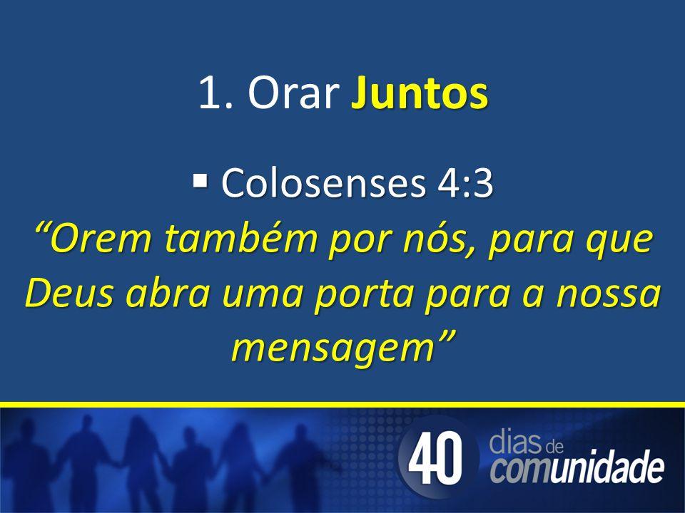 1. Orar Juntos Colosenses 4:3