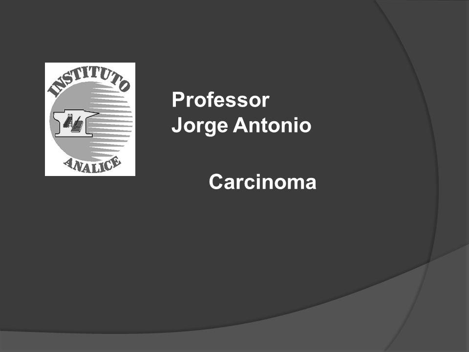 Professor Jorge Antonio Carcinoma