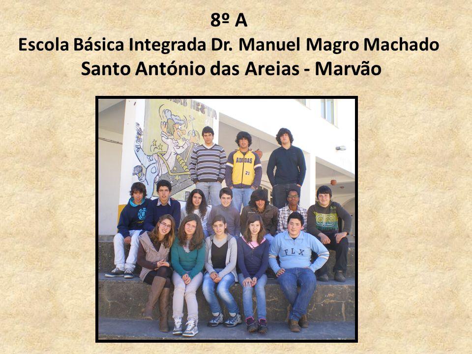 8º A Escola Básica Integrada Dr