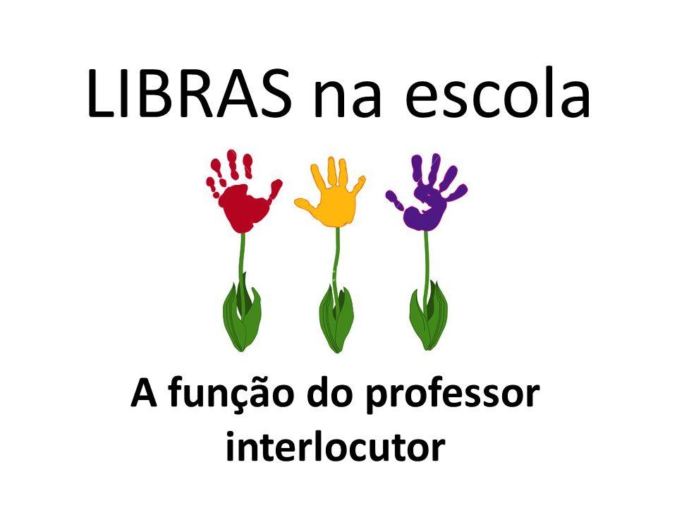 A função do professor interlocutor