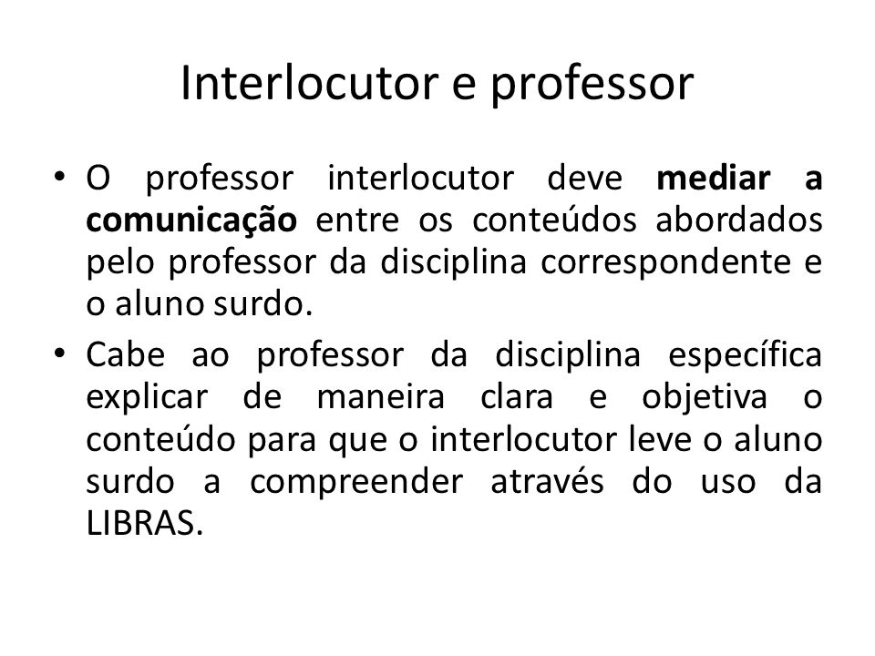 Interlocutor e professor