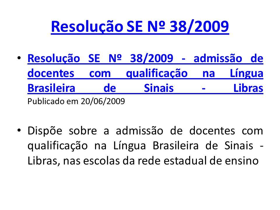 Resolução SE Nº 38/2009