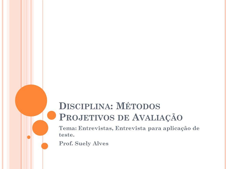 Disciplina: Métodos Projetivos de Avaliação