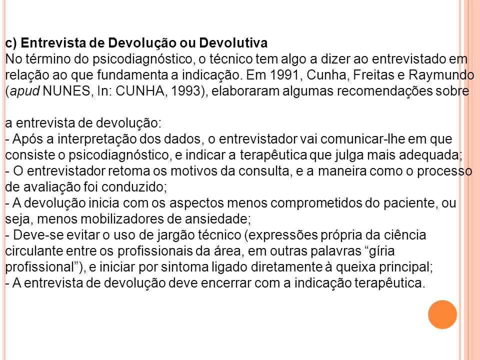 c) Entrevista de Devolução ou Devolutiva