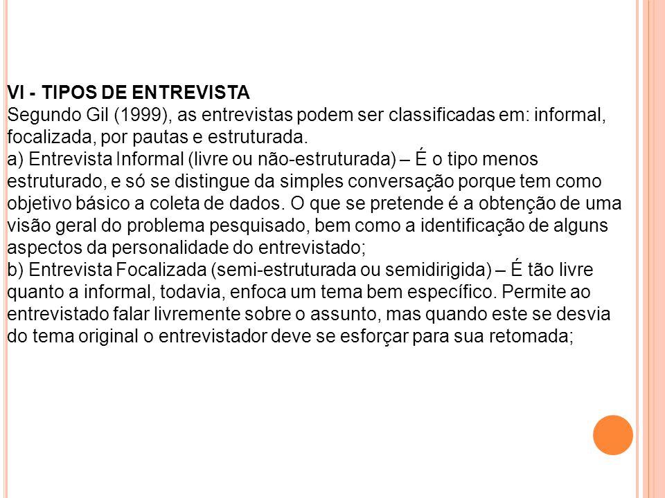 VI - TIPOS DE ENTREVISTA