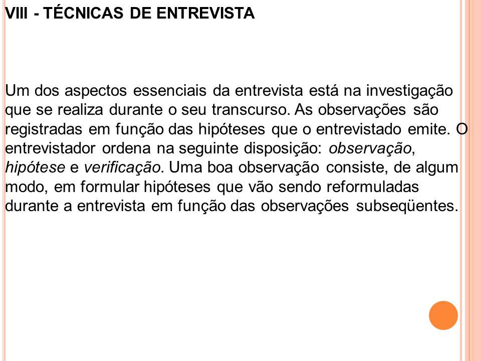 VIII - TÉCNICAS DE ENTREVISTA