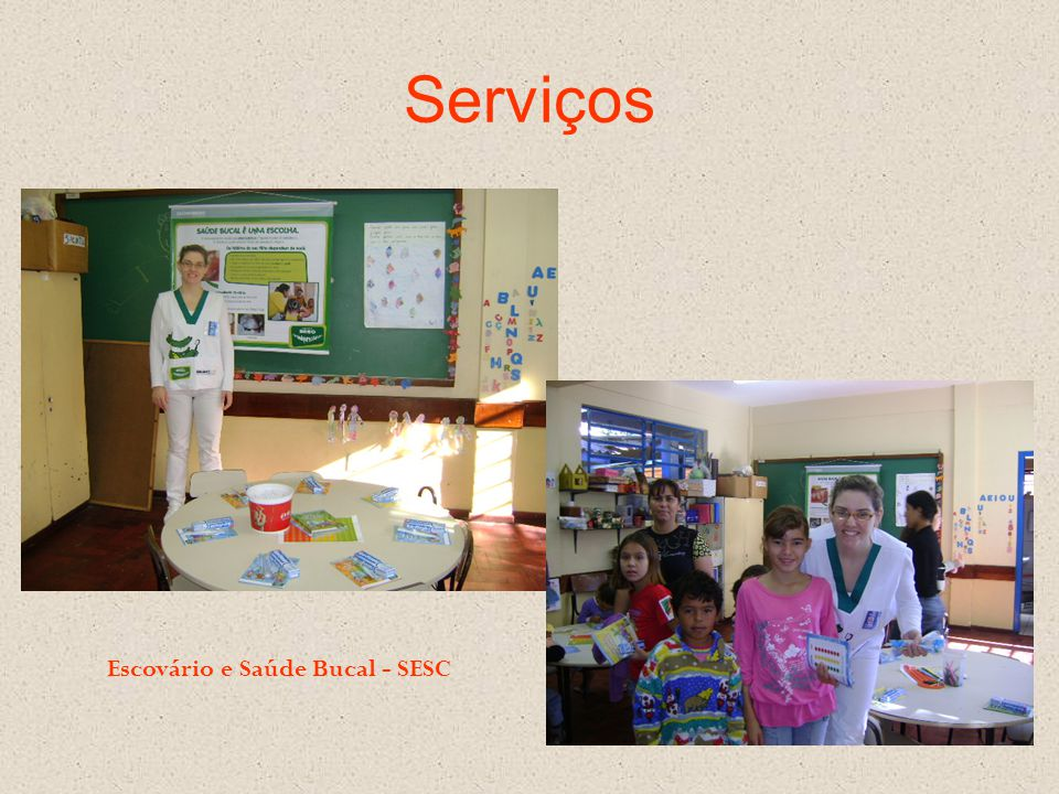 Escovário e Saúde Bucal - SESC