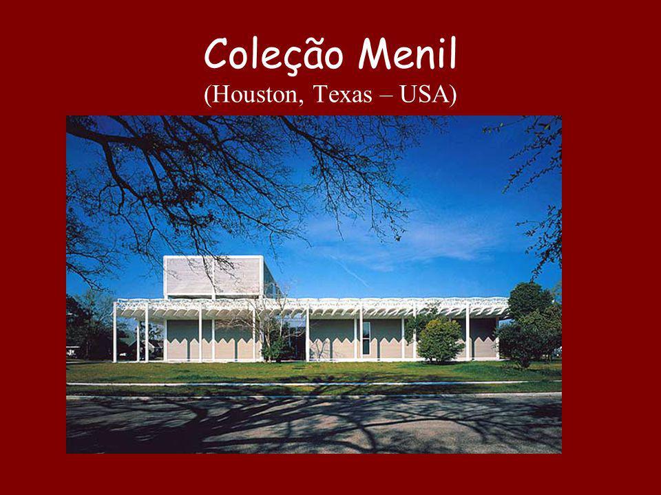 Coleção Menil (Houston, Texas – USA)