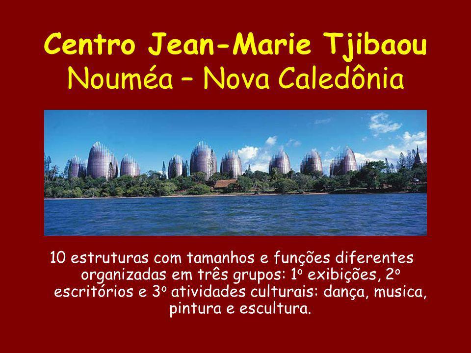 Centro Jean-Marie Tjibaou Nouméa – Nova Caledônia