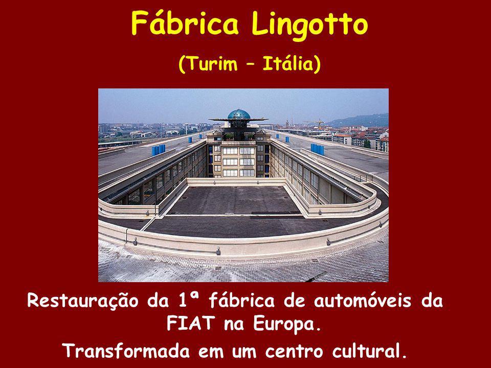 Fábrica Lingotto (Turim – Itália)