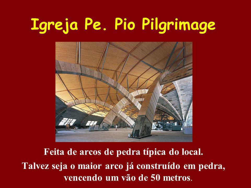 Igreja Pe. Pio Pilgrimage