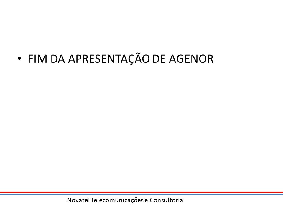 FIM DA APRESENTAÇÃO DE AGENOR