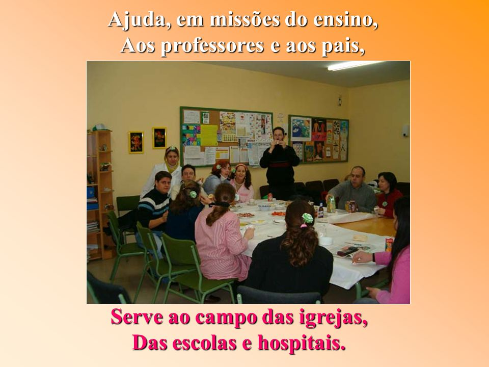 Ajuda, em missões do ensino, Aos professores e aos pais,
