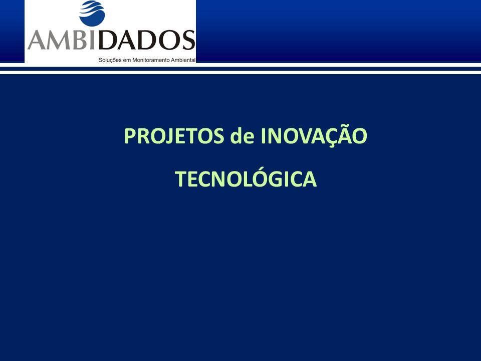 PROJETOS de INOVAÇÃO TECNOLÓGICA