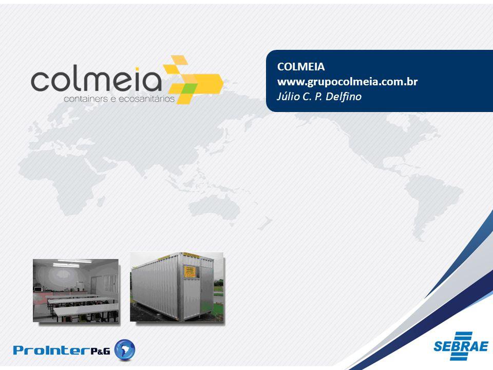 COLMEIA www.grupocolmeia.com.br Júlio C. P. Delfino