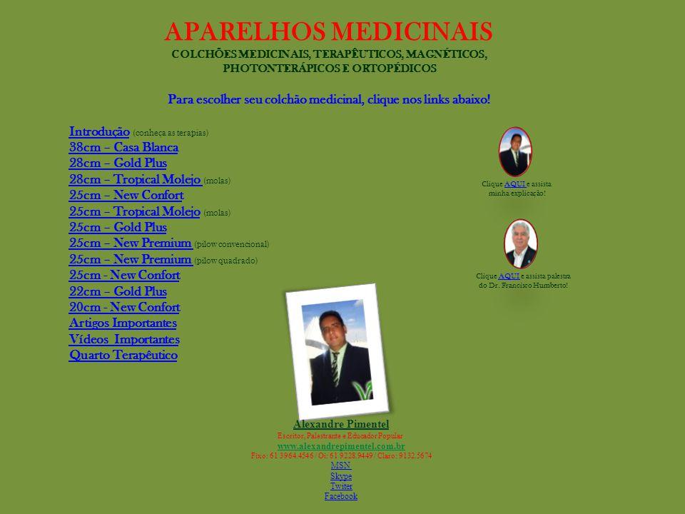 APARELHOS MEDICINAIS COLCHÕES MEDICINAIS, TERAPÊUTICOS, MAGNÉTICOS, PHOTONTERÁPICOS E ORTOPÉDICOS.