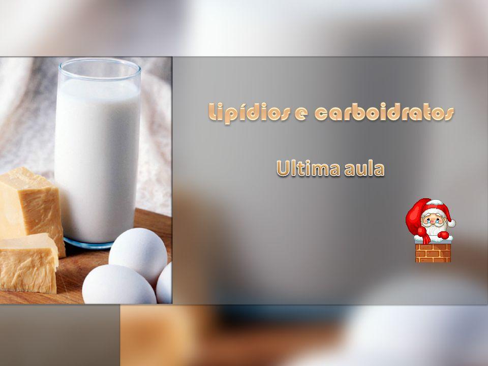 Lipídios e carboidratos