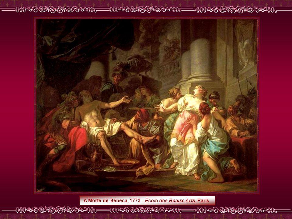 A Morte de Séneca, 1773 - École des Beaux-Arts, Paris